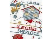 mystère Sherlock J.M. Erre