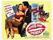 quatrième vitesse Kiss Deadly, Robert Aldrich (1955)