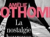 nostalgie heureuse (Amélie Nothomb)