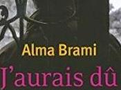 J'aurais apporter fleurs, Alma Brami