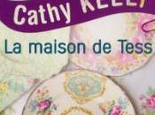 Maison Tess Cathy Kelly
