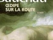 Œdipe route [Henry Bauchau]