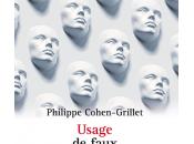 """J'ai """"Usage faux"""" Philippe Cohen Grillet"""