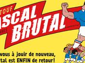 Aujourd'hui, événement Pascal Brutal ENFIN retour Préparez-vous jouir nouveau, grâce nouvel opus Riad Sattouf.