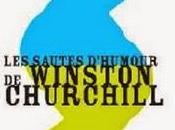 sautes d'humour Winston Churchill, Churchill