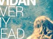 "Première écoute ""Over Head"" d'Asaf Avidan"