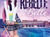 Rebelle belle (1/?) Rachel Hawkins