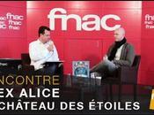 Interview vidéo Alex Alice pour château étoiles Fnac)