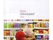 Debout-payé, Gauz Rentré littéraire 2014