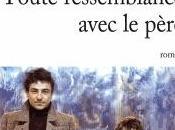 """n'est toujours fils père, mais père fils"""" (Louis Dumur)."""