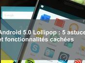 Android Lollipop astuces fonctionnalités cachées