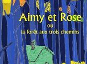 Aimy Rose forêt trois chemins Kochka