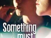 CINEMA: Something Must Break (2014) de/by Ester Martin Bergsmark