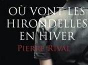 vont hirondelles hiver Pierre Rival