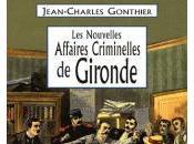 Nouvelles Affaires Criminelles Gironde