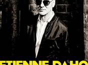 Etienne Daho Diskönoir Tour