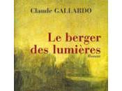 berger lumières, roman historique Claude Gallardo, chez Elan