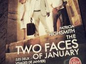 faces January Patricia Highsmith