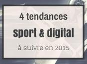 tendances sport digital suivre 2015