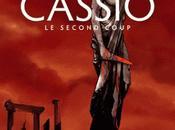 Cassio, tome second coup Stephen Desberg Henri Reculé