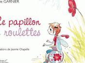 papillon roulettes Marie Garnier