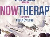 CINEMA: Snow Therapy (2014), nature humaine mise human under microscope