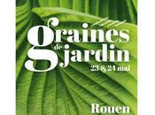 GRAINES JARDIN 2015 ROUEN Découvrez premier festival entièrement gratuit tous passionnés jardin, amateurs professionnels France