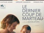 Cinéma Dernier Coup Marteau, l'affiche bande annonce
