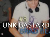 BRTZ Podcast Series Funk Bastard Brad Beat