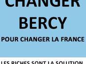 Changer Bercy pour changer France Bernard Zimmern