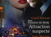 Attraction suspecte C.Ericon/Une innocente fuite A.Morgan
