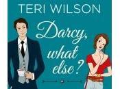 Darcy, What Else? Teri Wilson