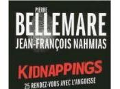 Kidnappings rendez-vous avec l'angoisse