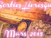 sorties Livresques Mars 2015