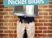 Nickel Blues Nadine Monfils