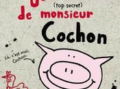 L'Incroyable journal (top secret) monsieur Cochon, d'Emer Stamp