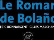 Eric Bonnargent Gilles Marchand roman Bolaño