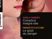 Complice malgré elle Cassidy goût danger Fletcher