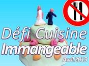 DÉFI RECETTES.DE Cuisine Immangeable