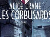 Alice Crane, tome Corbusards