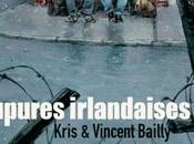 Coupures irlandaises Kris Bailly (Futuropolis)