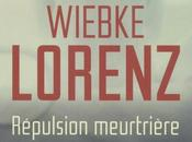 Répulsion Meurtrière Wiebke Lorenz