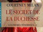 Secret Duchesse Frères Ténébreux, tome Courtney Milan