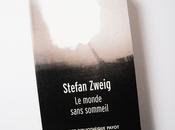 Monde sans sommeil [Stefan Zweig]