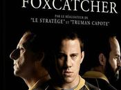 FOXCATCHER (Critique Blu-Ray)