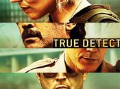 True Detective raisons d'avoir hâte découvrir saison