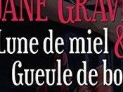 Playboys Lune Miel Gueule Bois Jane Graves