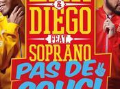 Diego découvrez leur titre festif 'Pas Souci' avec Soprano