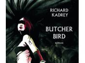 Butcher Bird, Richard Kadrey