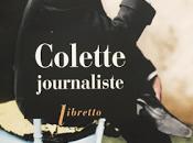 Colette journaliste dans demi-siècle